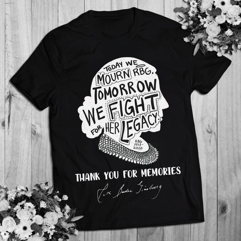 Female Superhero Today We Mourn Rbg Tomorrow We Fight For Her Legacy Tee Ruth Bader Thanks For Memories Black T Shirt Men And Women S-6XL Cotton