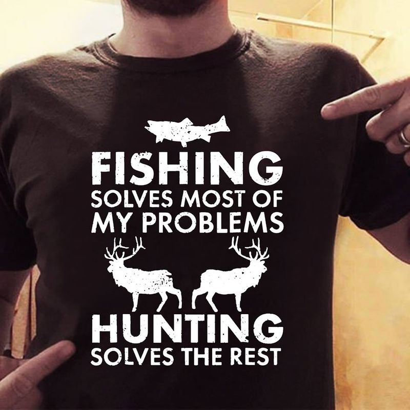 Fishing Solves Most Of My Problems T-shirt Black A9