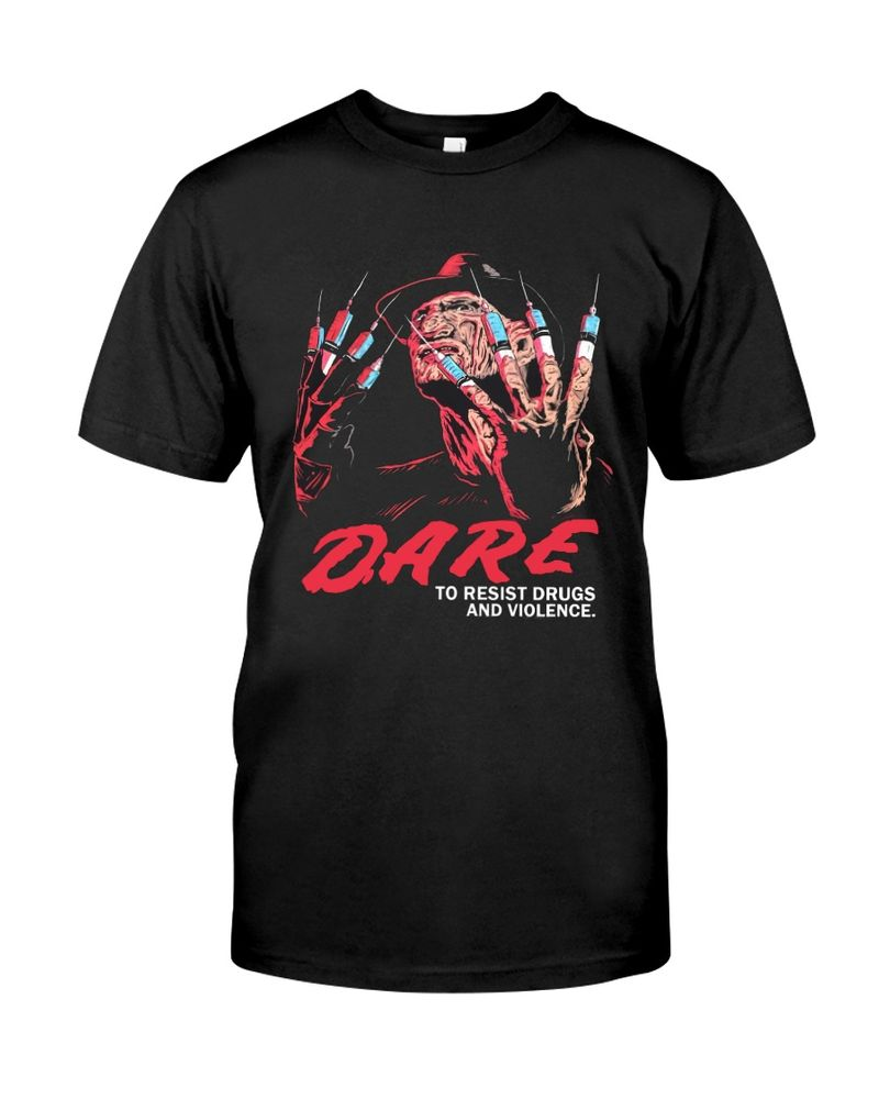 Freddy Krueger Dare To Resist Drugs And Violence Halloween Style Black T Shirt Men And Women S-6XL Cotton