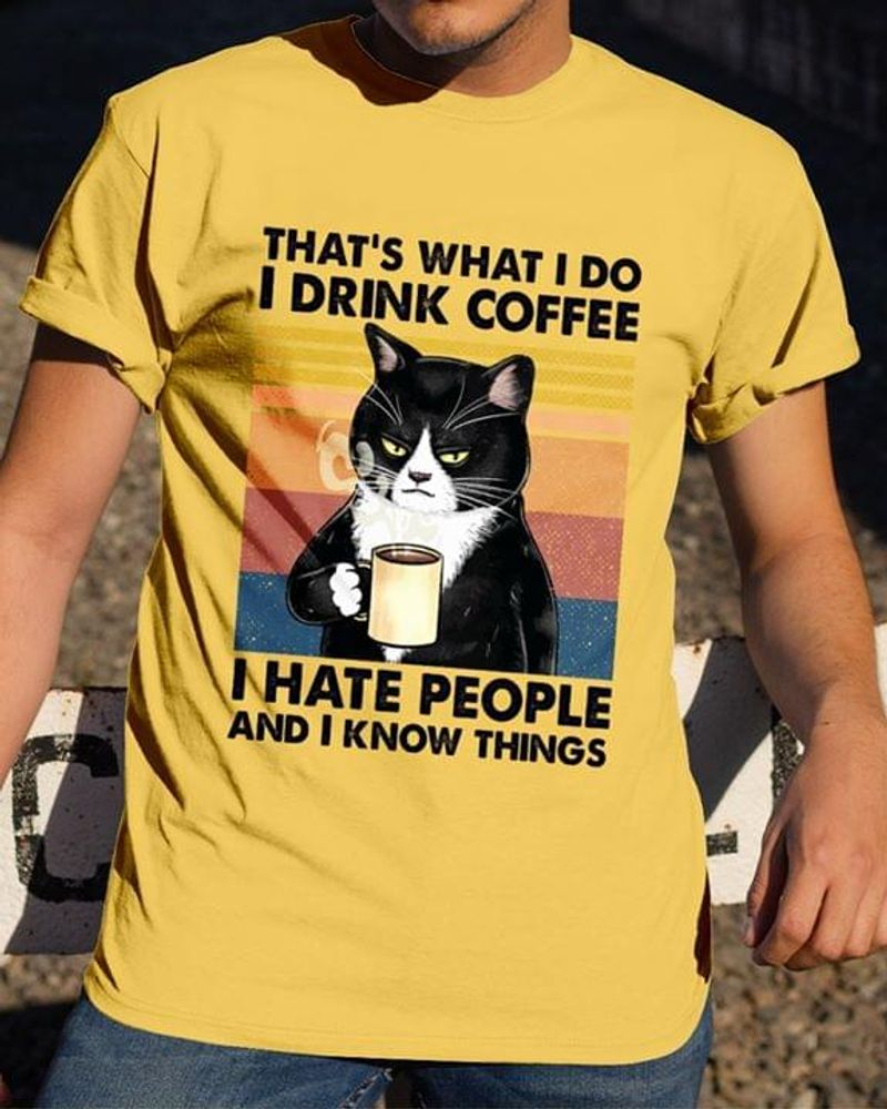 Funny Cat And Coffee I Drink Coffee I Hat People Vintage Quote Lemon Lemon T Shirt Men And Women S-6XL Cotton
