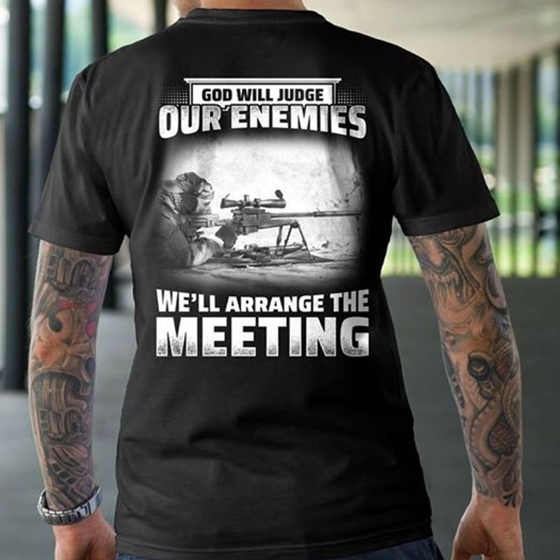 God Will Judge Our Enemies Well Arrange The Meeting Tshirt Black A2