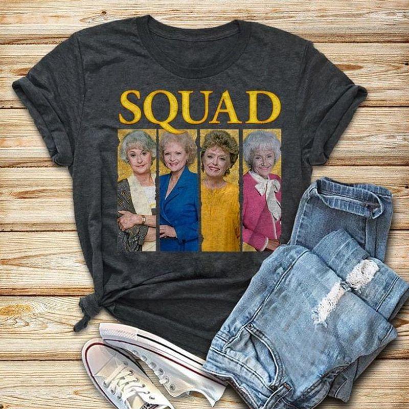 Golden Girls Squad Grey T Shirt S-6XL Mens And Women Clothing