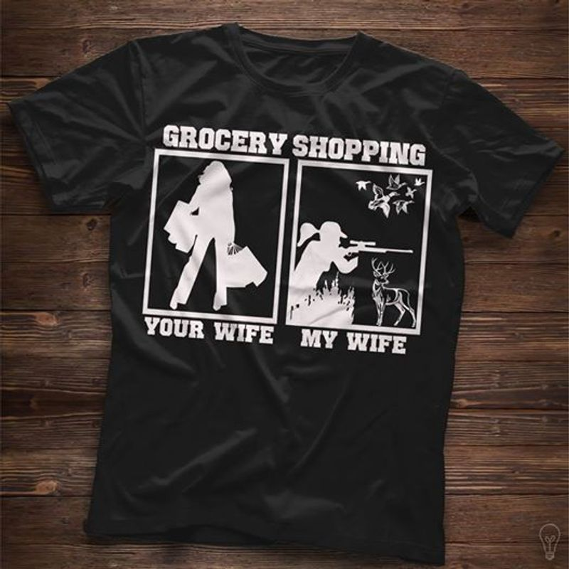 Grocery Shopping Your Wife My Wife T-shirt Black A2