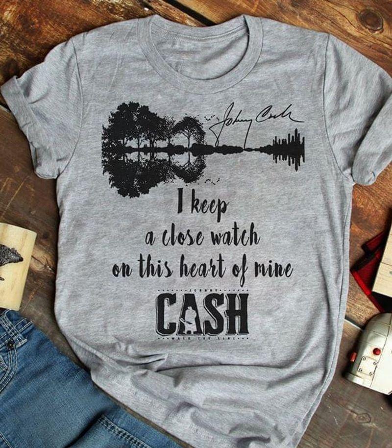 Guitar I Keep A Close Watch On This Heart Of Mine Cash Sport Grey T Shirt Men/ Woman S-6XL Cotton