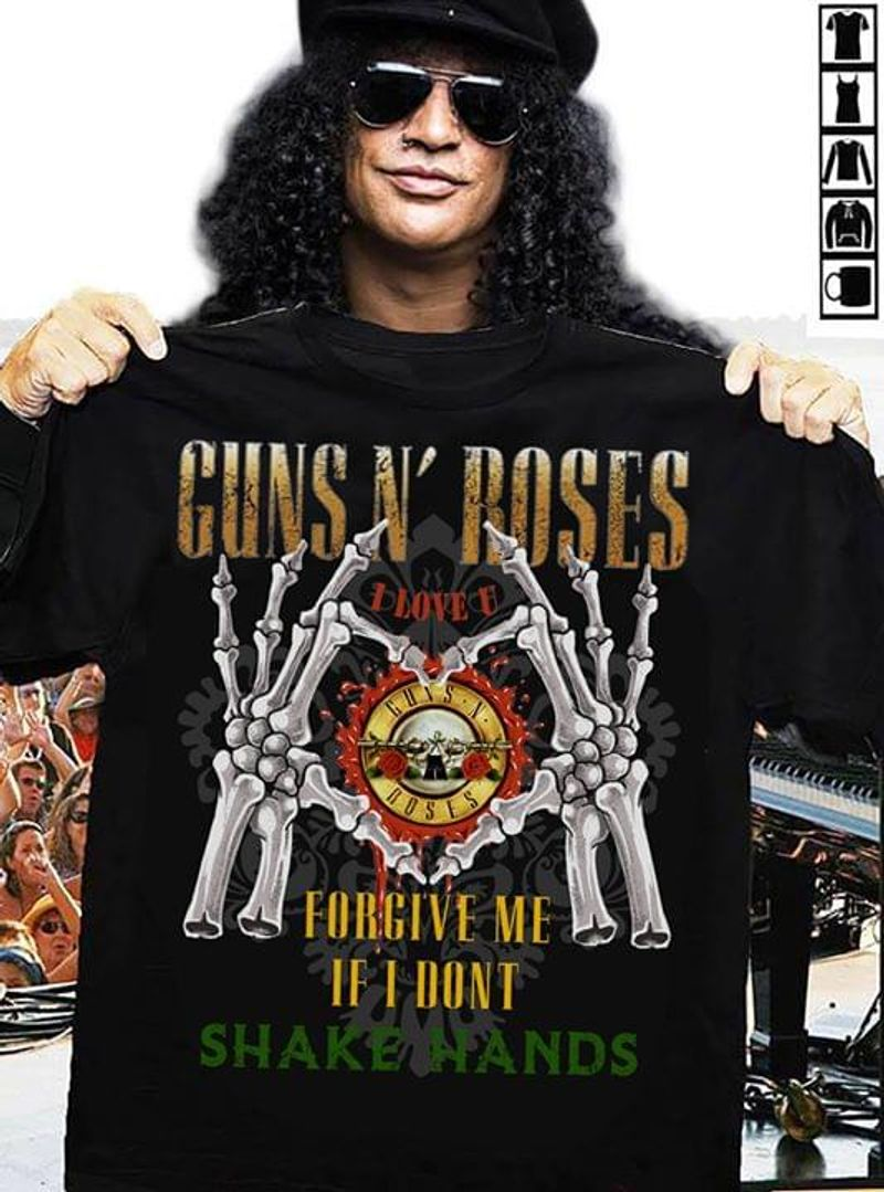 Guns N' Roses Forgive Me If I Don't Shake Hands Black T Shirt Men/ Woman S-6XL Cotton