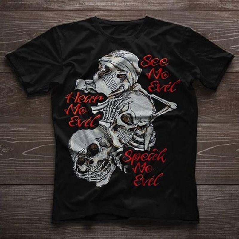Hear No Evil See No Evil Speak No Evil T-shirt Black A9