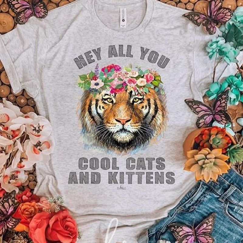 Hey All You Cool Cats And Kittens T-Shirt Grey A2