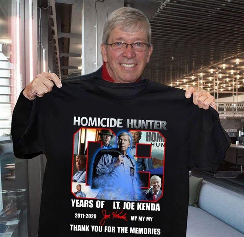 Homicide Hunter Years Of Lt Joe Kenda Thank You For The Memories Black T Shirt Men And Women S-6XL Cotton