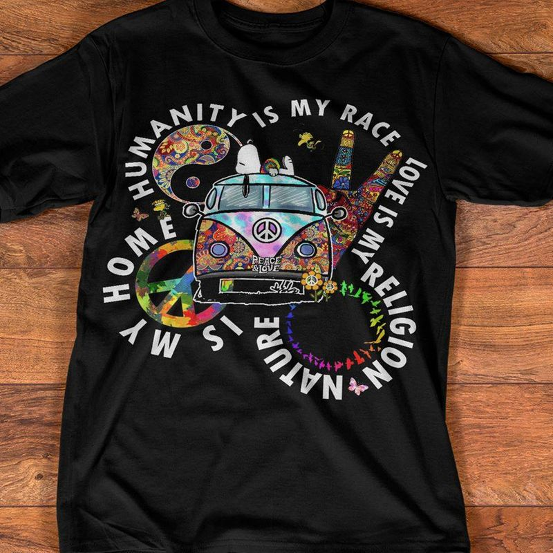 Humanity Is My Race Love Is My Religion Nature Is My Home T Shirt Black B4