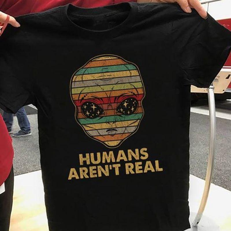 Humans Aren't Real Vintage T-shirt Black A5