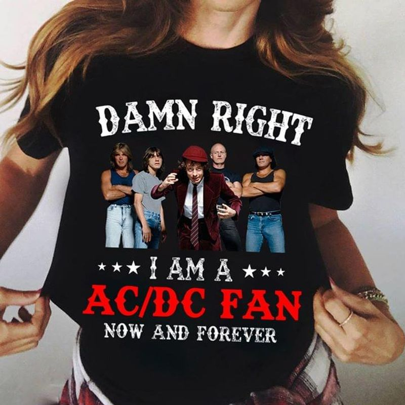 I Am A Ac/Dc Fan Now And Forever T-Shirt Acdc Music Band Shirt For Ac/Dc Fans Black T Shirt Men And Women S-6XL Cotton