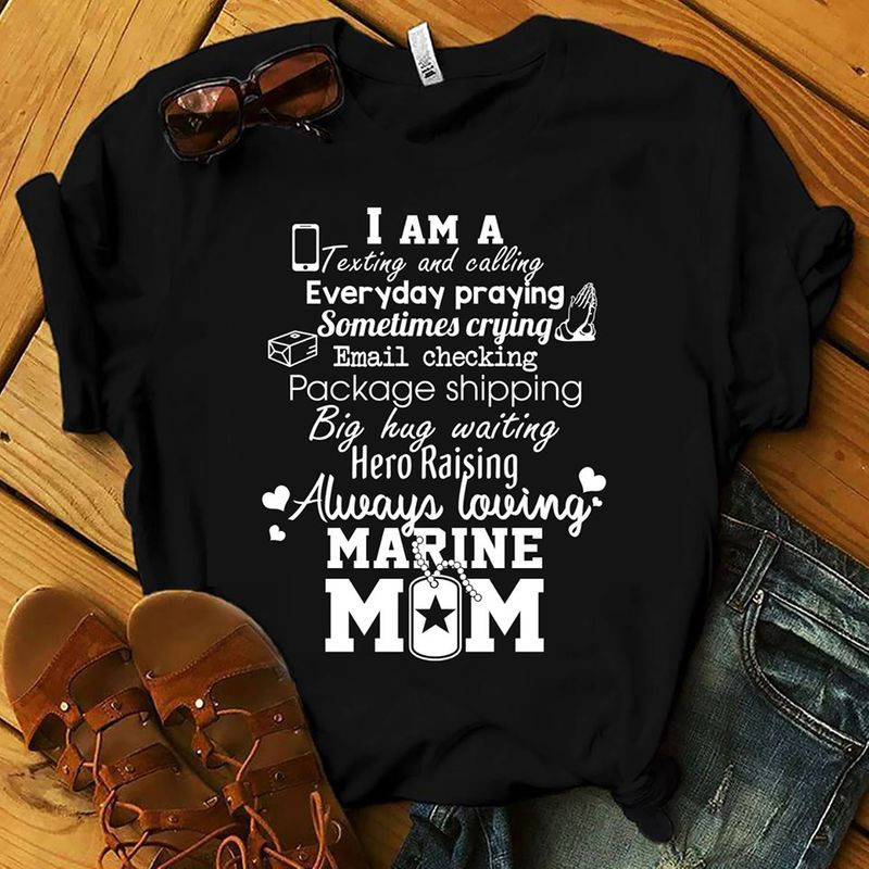 I Am A Texting And Calling Everyday Praying T-Shirt Black A8