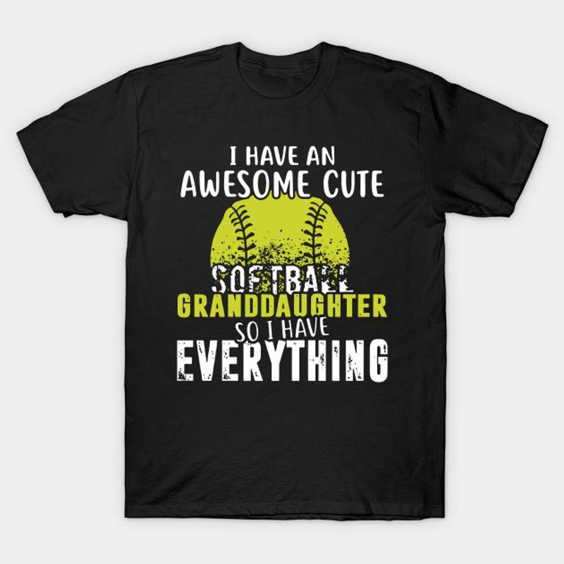 I Have An Awesome Softball Granddaughter Softball T-Shirts Black