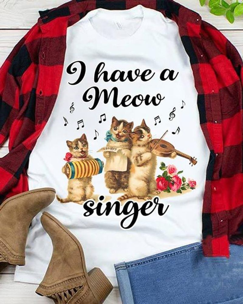 I Have Meow Singer Cute Kitties Play Violin Music Notes Flowers Suitable For Sweet Girl White  T Shirt Men/ Woman S-6XL Cotton
