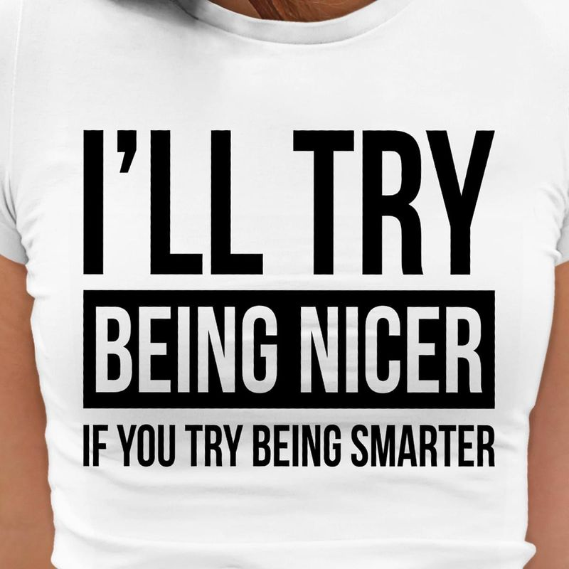 My Kids Laugh Because They Think I'm Crazy I Laugh Because They Don't Know White T Shirt Men/ Woman S-6XL Cotton