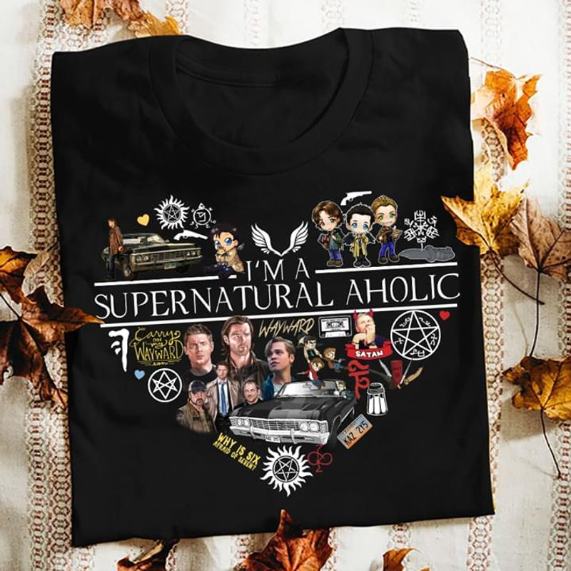 I'm A Supernatural Aholic A Television Miniseries Of The United States Characters Signature Black T Shirt S-6xl Mens And Women Clothing