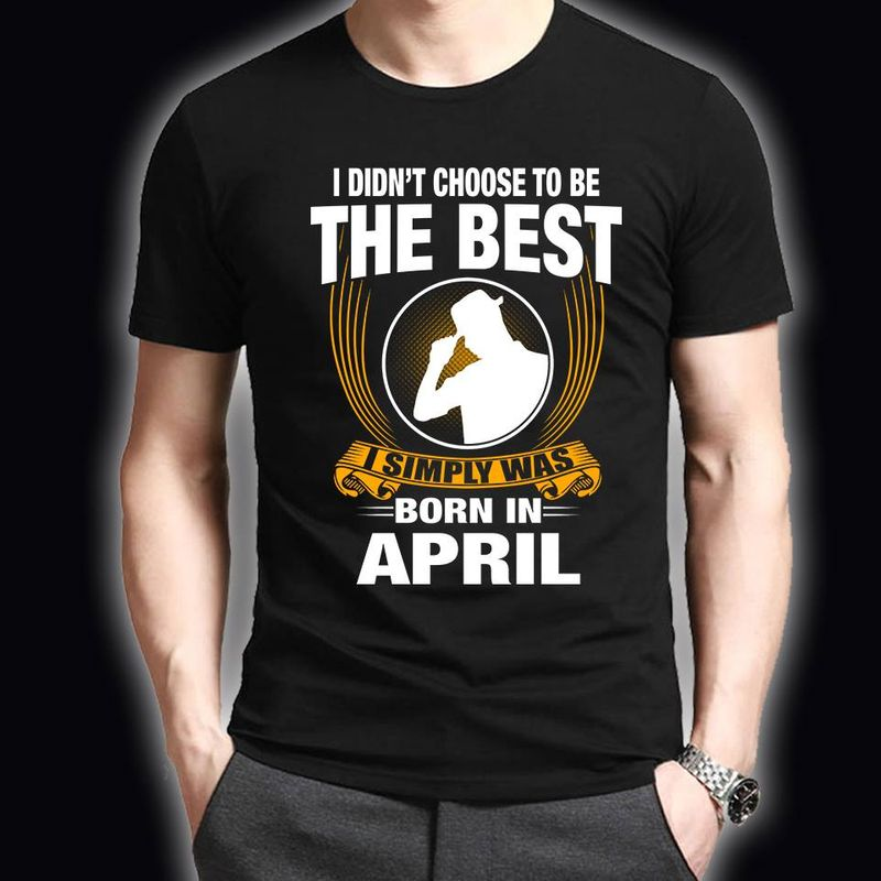 Ididn't Choose To The Best I Simply Was Born In May T-shirt Black A5