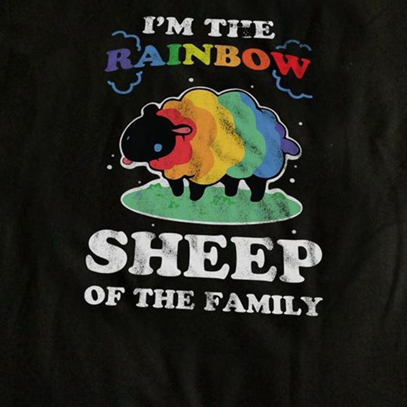 Im The Rainbow Sheep Of The Family T-shirt Black A5