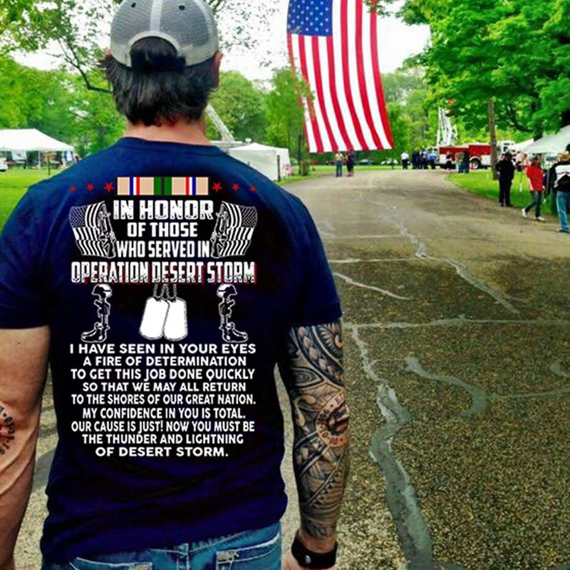 In Honor Of Those Who Served In Operation Desert Storm I Have Seen In Your Eyes A Fire Of Determination T-Shirt Navy B5