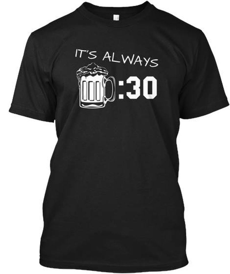 Its Always Beer 30 T-shirt Black A4