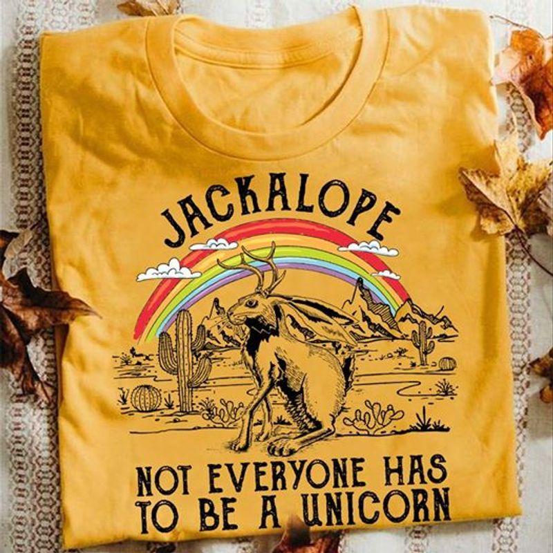 Jackalope Not Everyone Has To Be A Unicorn T-Shirt Yellow