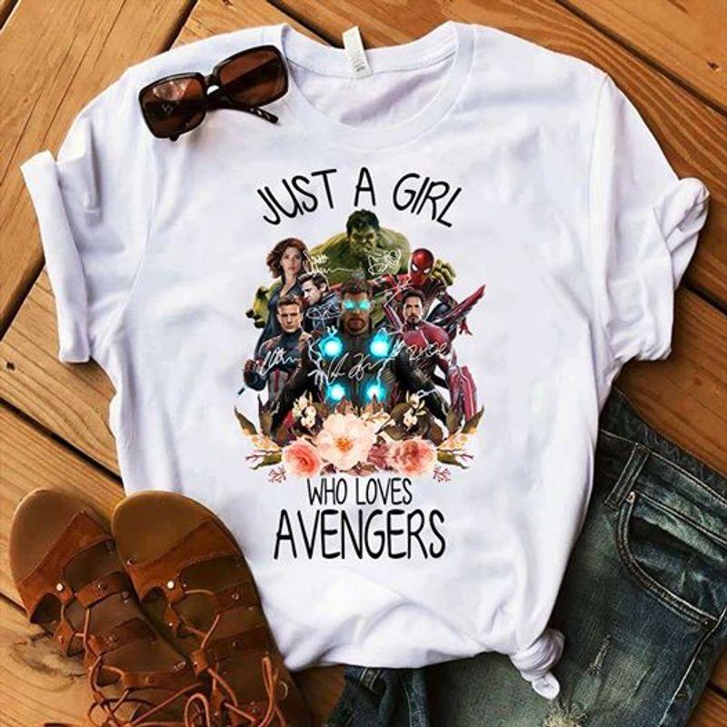 Just A Girl Who Loves Avengers T Shirt White