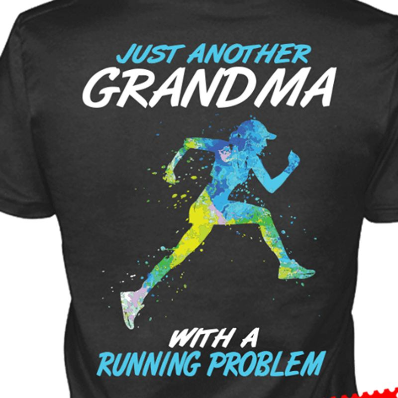 Just Another Grandma With A Running Problem T-shirt Black A5