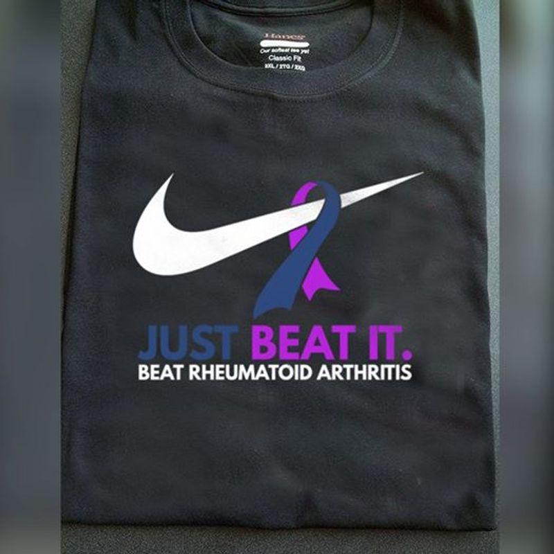 Just Beat It Beat Rheumatoid Arthritis Nike T-shirt Black A8