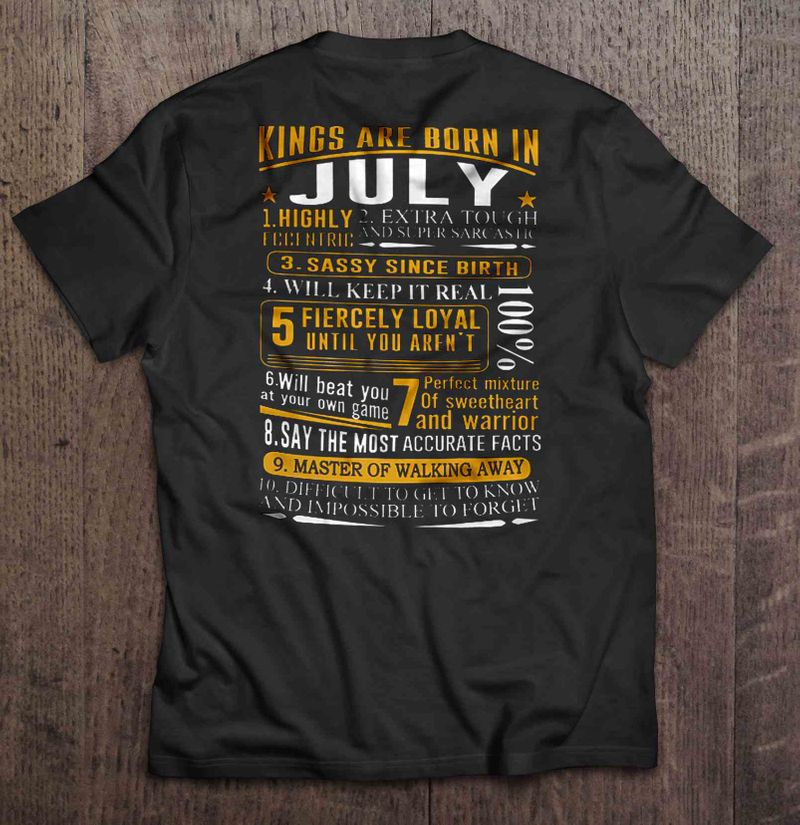 Kings Are Born In July 1 Highly Eccentric 2 Extra Tough And Super Sarcastic T Shirt Black