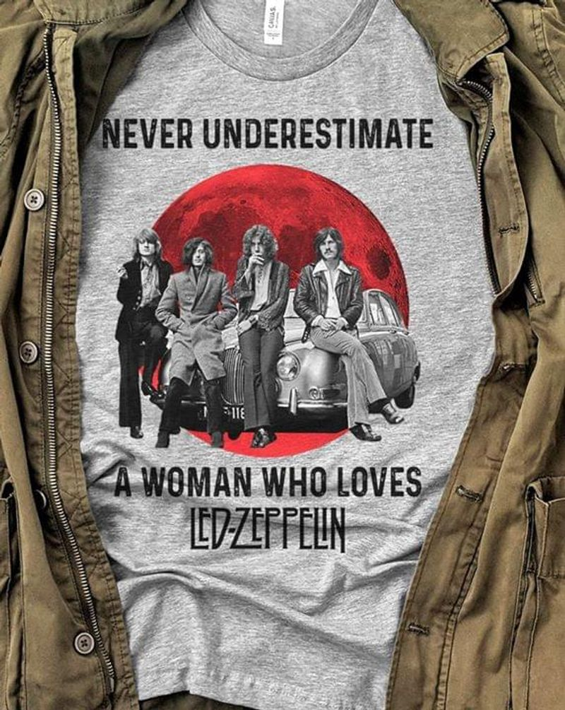 Led Zeppelin Never Underestimate A Woman Who Loves Led Zeppelin Grey Sport Grey T Shirt Men And Women S-6XL Cotton