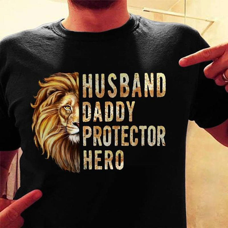 Lion Husband Daddy Protector Hero Design For Youth Wearing On Summertime Black Shirt
