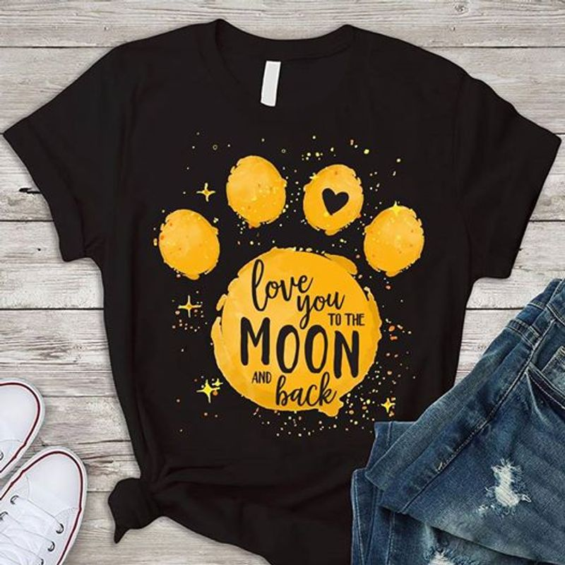 Love You To The Moon And Back   T-shirt Black B1
