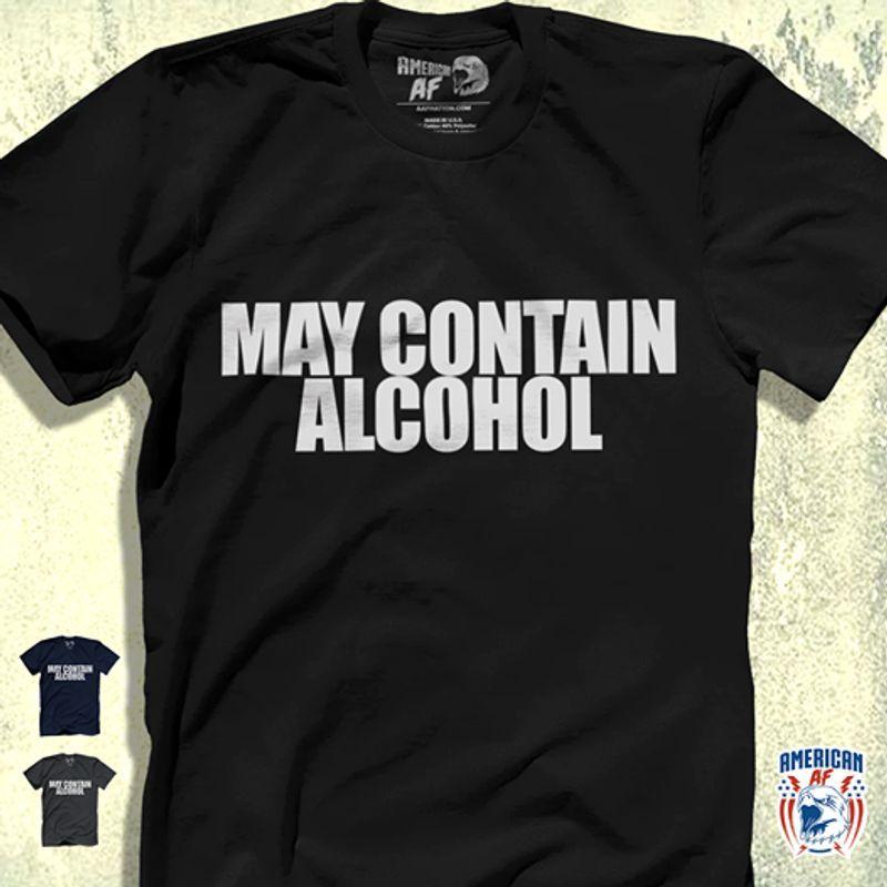 May Contain Alcohol T-shirt Black