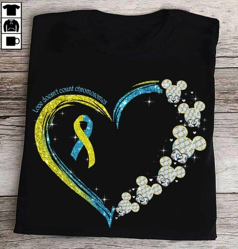 Mickey Mouse Heart Love Doesn't Count Chromosomes Down Syndrome Awareness Black T Shirt Men And Women S-6XL Cotton