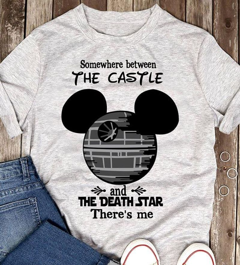 Mouse Ears Somewhere Between The Castle And The Death Star There'S Me Gray T Shirt Men/ Woman S-6XL Cotton