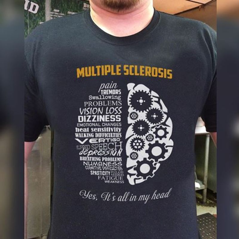Multiple Sclerosis Pain Tremors Swallowing Problems Vision T Shirt Black A5