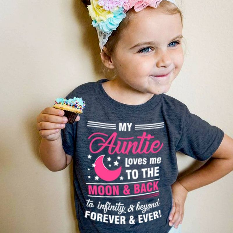 My Auntie Loves Me To The Moon And Back To Infinity And Beyoand Forever And Ever  T-shirt Black B1