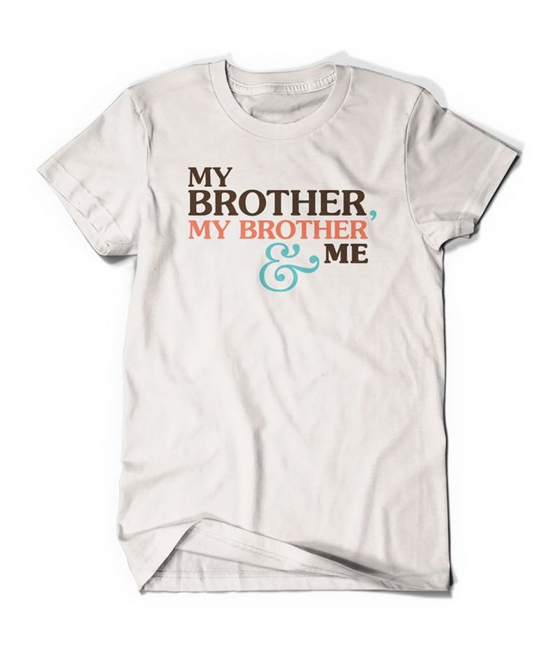 My Brother Me  T Shirt White A5