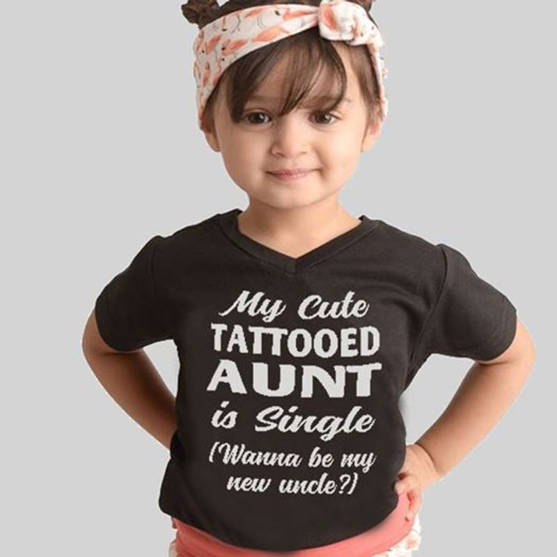 My Cute Tattooed Aunt Is Single  T-shirt Black A8