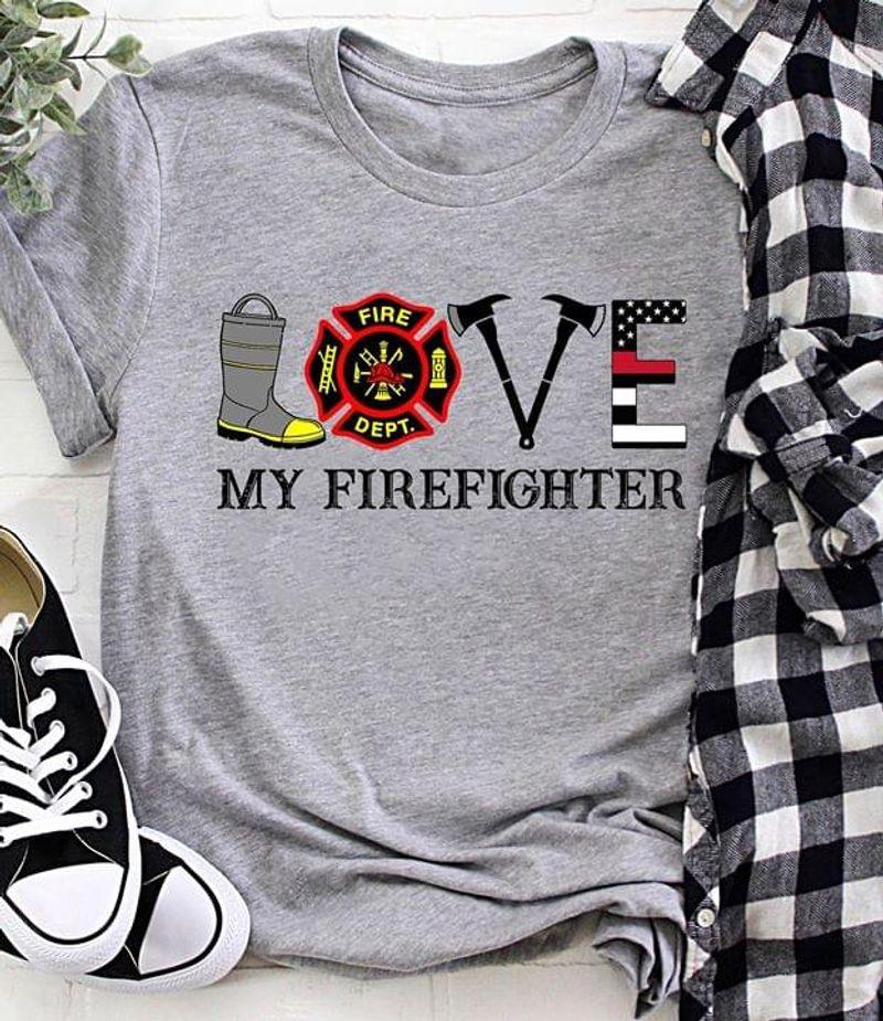My Firefighter Fire Department My Job My Life Grey  T Shirt Men/ Woman S-6XL Cotton