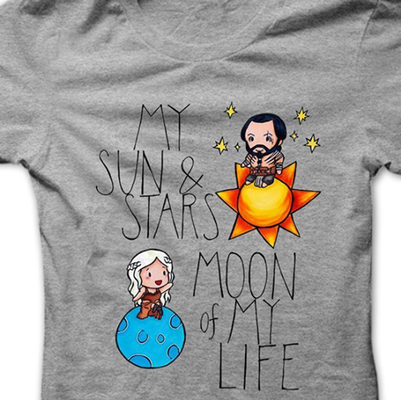 My Sun Stars Moon Of My Life  T-Shirt Grey A8