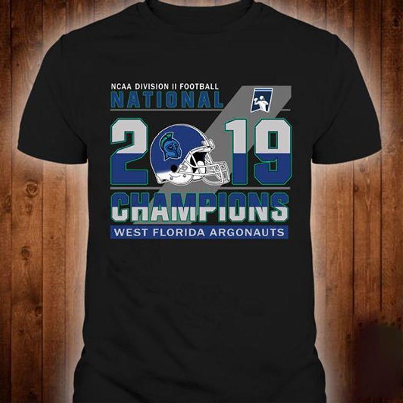 Ncaa Division Ii Football National 2019 Champions West Florida Argonauts T-Shirt Black