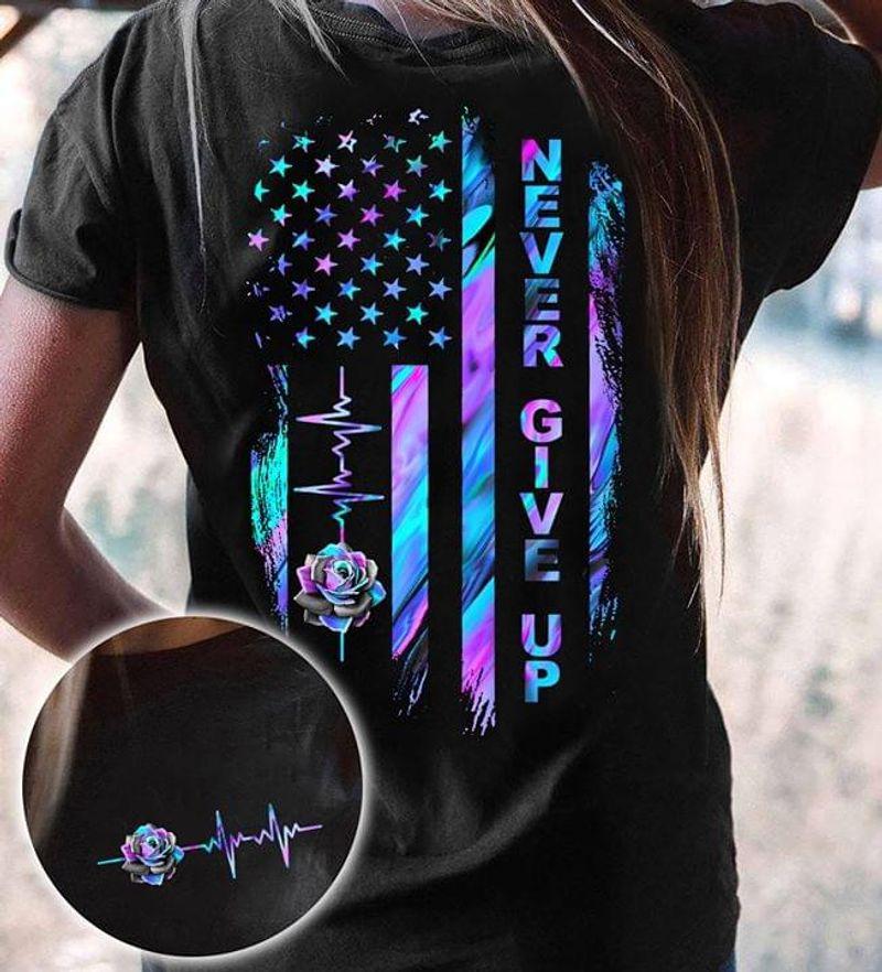 Never Give Up Suicide Prevention Flower Heartbeat Black Cotton T Shirt Unisex Size S-6XL US