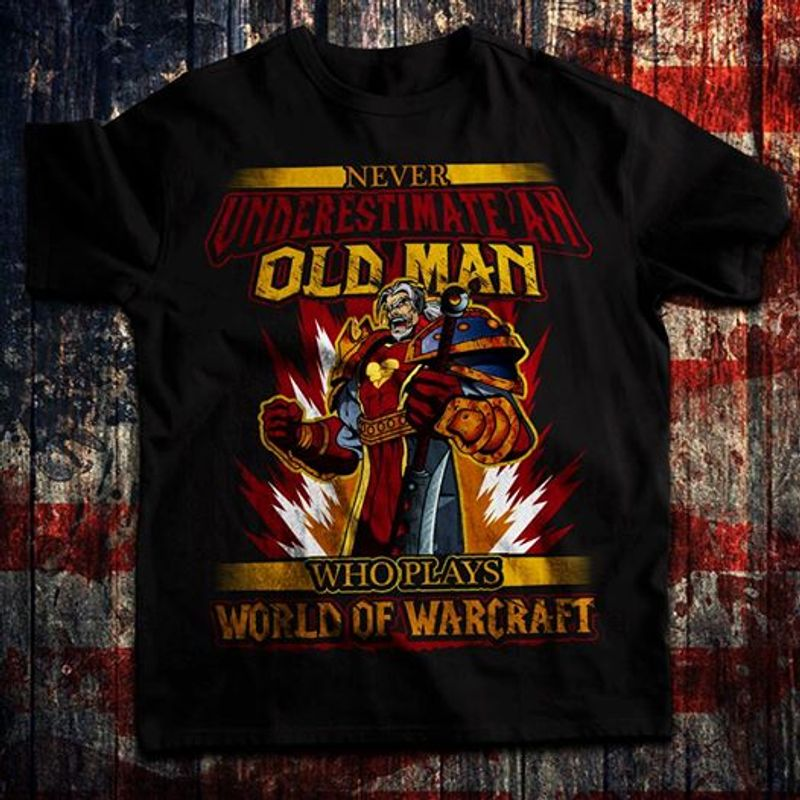 Never Underestimate An Old Man Who Plays World Of Warcraft T-shirt Black A4