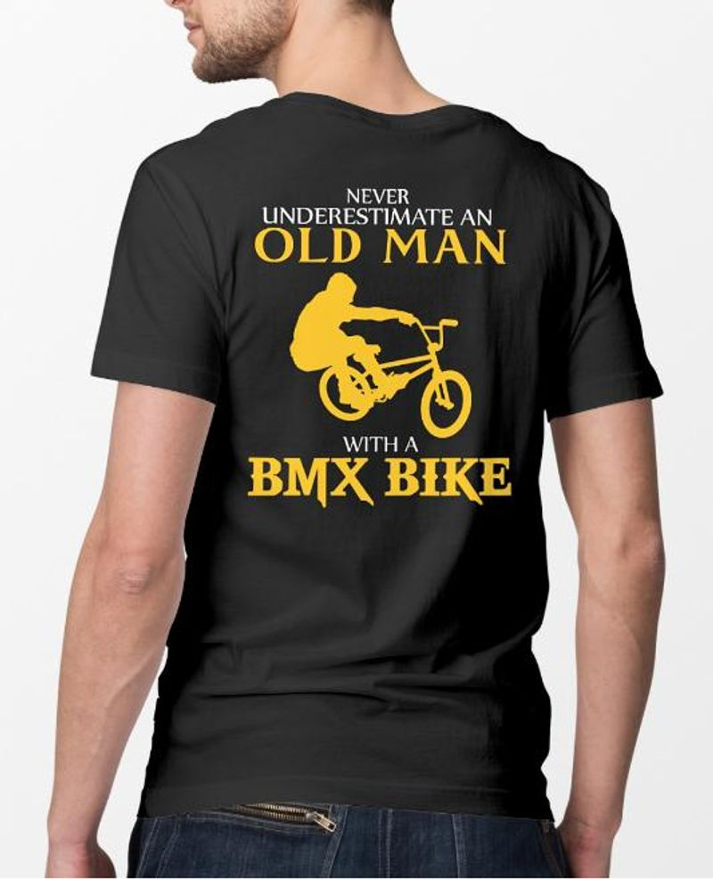 Never Underestimate An Old Man With A Bmx Bike T-shirt Black A5