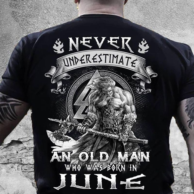 Never Understimate An Old Man Who Was Born In May Birthday Gift Black T Shirt Men/ Woman S-6XL Cotton