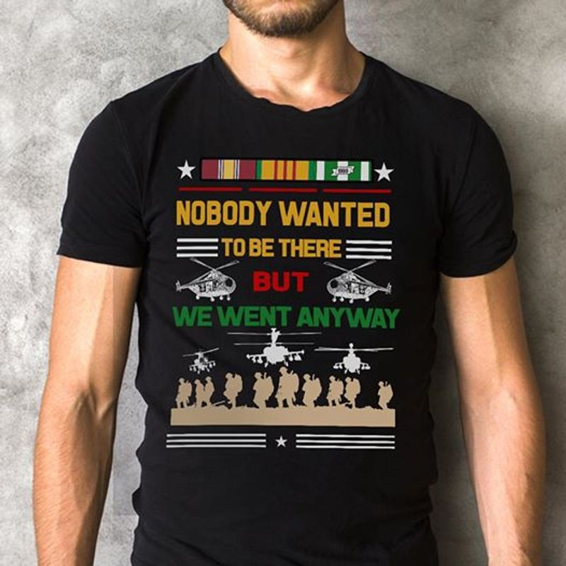 Nobody Wanted To Be There But We Went Anyway T-shirt Black A5