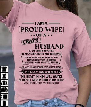 November I Am A Proud Wife Of A Crazy Husband T Shirt S-6XL Mens And Women Clothing