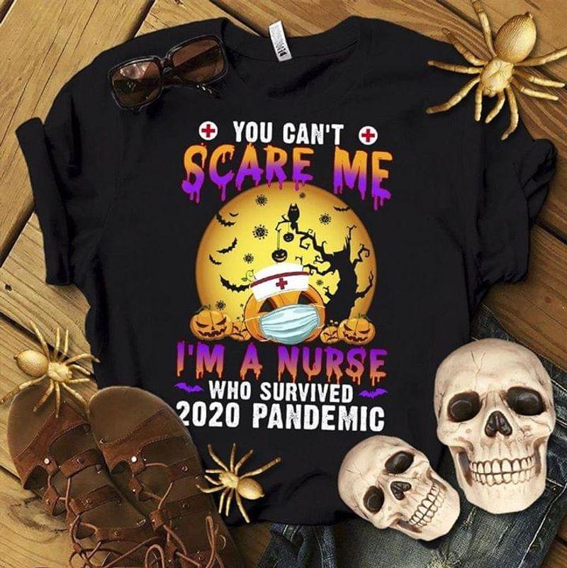 Nurse Pride Shirt You Can't Scare Me I'm Nurse Happy Halloween Gift Black T Shirt Men And Women S-6XL Cotton