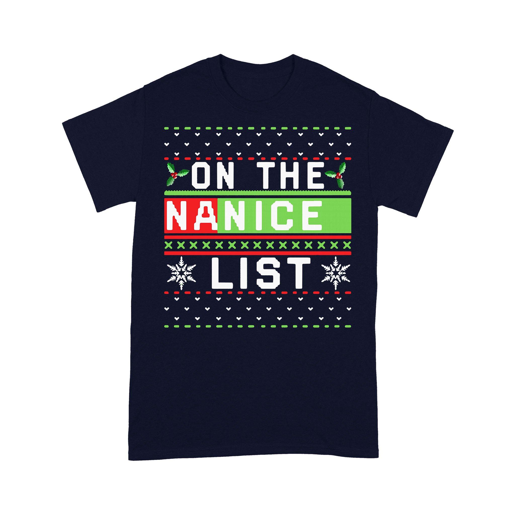 On The Na Nice List Ugly Christmas T-shirt